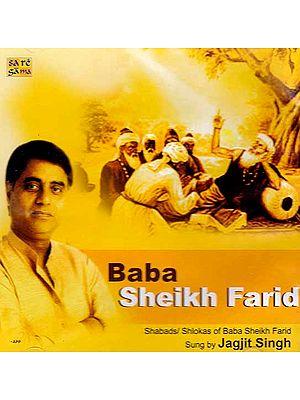 Baba Sheikh Farid (Shabads/Shlokas of Baba Sheikh Farid) (Audio CD)