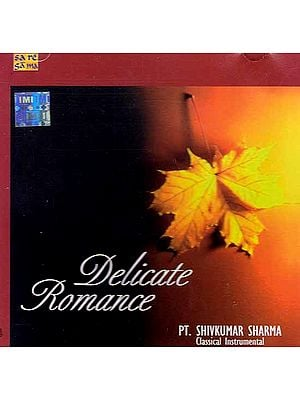 Delicate Romance (Classical Instrumental) (Audio CD)
