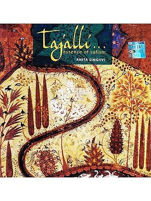 Tajalli Essence of Sufism (Audio CD)