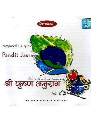Shree Krishna Anuraag Pt. Jasraj Vol. 2 (Audio CD)
