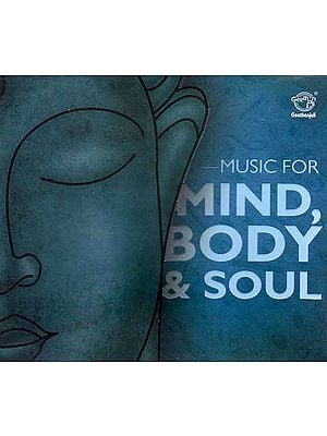 Music for Mind, Body & Soul (Audio CD)