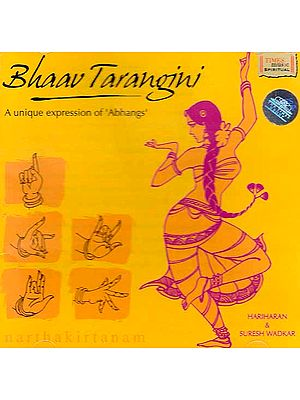 Bhaav Tarangini – A Unique Expression of 'Abhangs' (Audio CD)