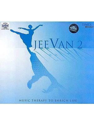 Jeevan 2 – Music Therapy to Enrich Life (Audio CD)