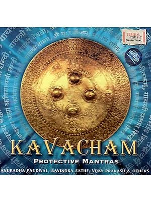Kavacham – Protective Mantras (Audio CD)