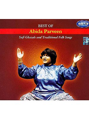 Best of Abida Parveen (Sufi Ghazal and Traditional Folk Songs) (MP3)