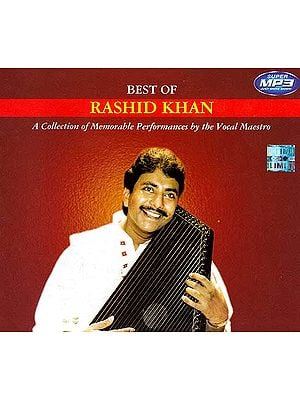 Best of Rashid Khan (A Collection of Memorable Performances By The Vocal Maestro) (MP3)