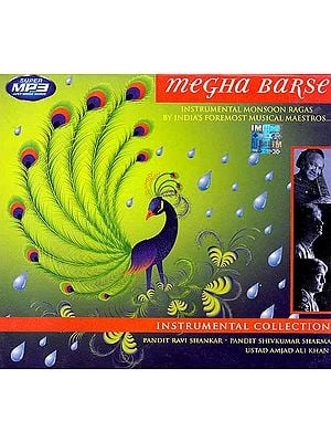 Megha Barse (Instrumental Monsoon Ragas By Indian's Foremost Musical Maestros)(MP3)