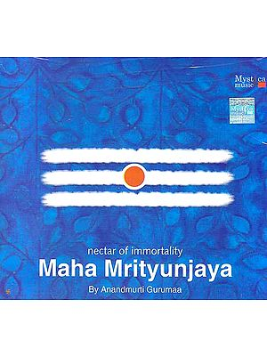 Nectar of Immortality Maha Mrityunjaya (Audio CD)