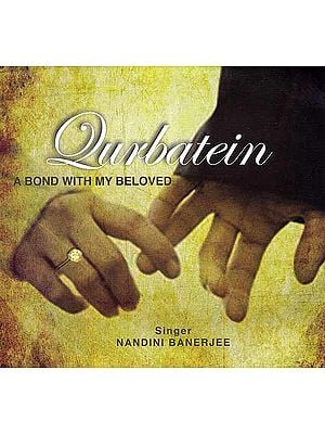 Qurbatein (A Bond With My Beloved) (Audio CD)