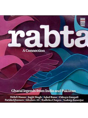 Rabta: A Connection (Ghazal Legends From India and Pakistan) (Audio CD)