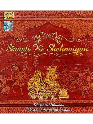 Shaadi Ki Shehnaiyan (Audio CD) (In Four Volumes)