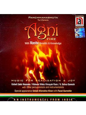 Panchamahabhuta The 5 Elements: Agni (Fire with Vastu Benefits & Knowledge) (Audio CD)
