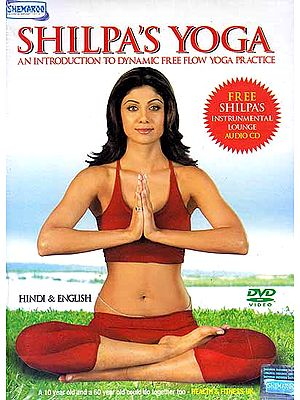 Shilpa's Yoga – An Introduction to Dynamic Free Flow Yoga Practice (DVD)