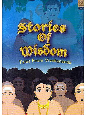 Stories of Wisdom – Tales From Vivekananda (DVD)