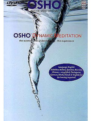 Osho Dynamic Meditation (The Science - The Understand – The Experience) (DVD)
