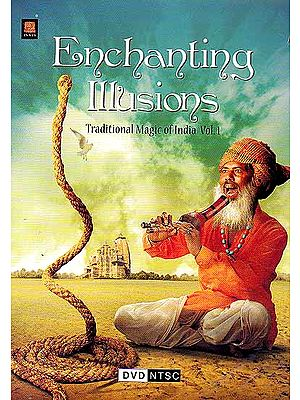 Enchanting Illusions (Traditional Magic of India Vol.1) (DVD)