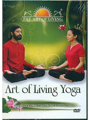 Art of Living Yoga: Inspired by Gurudev Sri Sri Ravi Shankar (DVD)