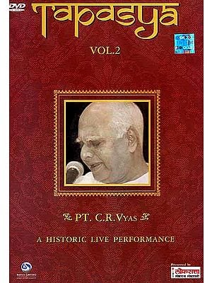 Tapasya: A Historic Live Performance P.T. C.R. Vyas (Vol.2) (DVD)
