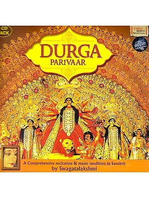 Durga Parivaar: A Comprehensive Recitation and Music Rendition in Sanskrit (Set of 3 Audio CDs)