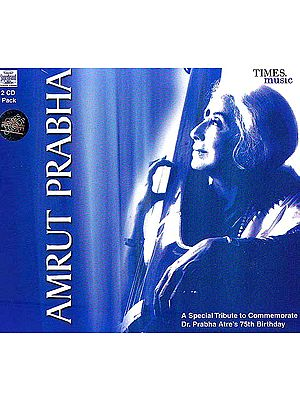 Amrut Prabha (2 CDs Pack): A Special Tribute to Commemorate Dr. Prabha Atre's 75th Birthday