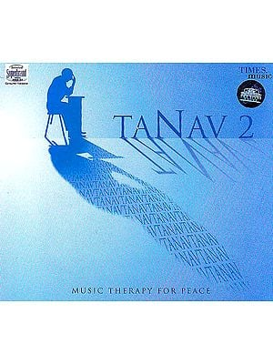 Tanav 2 (Music Therapy For Peace) (Audio CD)