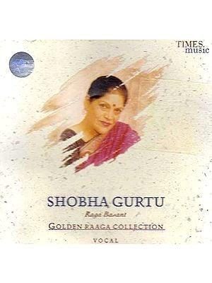 Golden Raaga Collection – Shobha Gurtu (Audio CD)