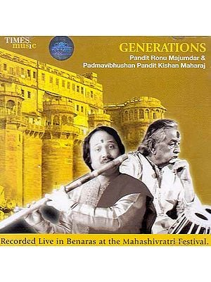 Generations: Recorded Live in Benaras at the Mahashivaratri Festival