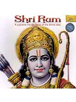 Shri Ram (A Supreme Manifestation of The Divine Ideal) (Audio CD)