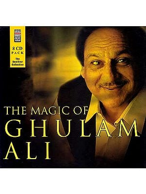 The Magic of Ghulam Ali – The Best Ever Collection (8 CD Pack) (Audio CDs)