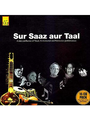Sur Saaz Aur Taal – The Best Ever Collection (16 CD Pack): A Rare Confluence of Vocal, Instrumental and Percussive Performances