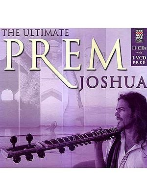 The Ultimate Prem Joshua (11 CDs Pack With 1 VCD Free)