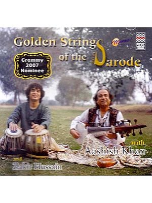 Golden Strings of The Sarode (Audio CD): Grammy 2007 Nominee