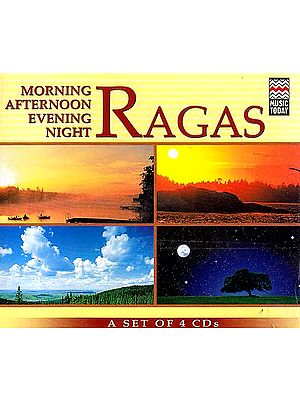 Ragas (Morning, Afternoon, Evening, Night) (Volume 1) (A Set of 4 CDs) (Audio CDs)