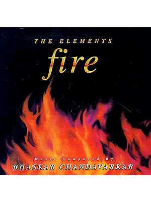 The Elements Fire (Audio CD)