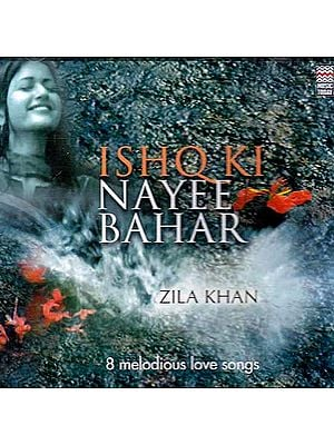 Ishq Ki Nayee Bahar: 8 Melodious Love Songs (Audio CD)