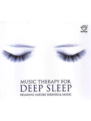 Music Therapy For Deep Sleep (Relaxing Nature Sounds & Music) (Audio CD)