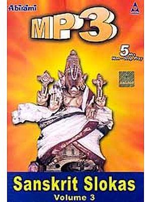 Sanskrit Slokas (Volume 3) (MP3): 5 Hours Non Stop Play