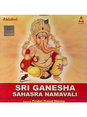 Sri Ganesha Sahasra Namavali (Audio CD)