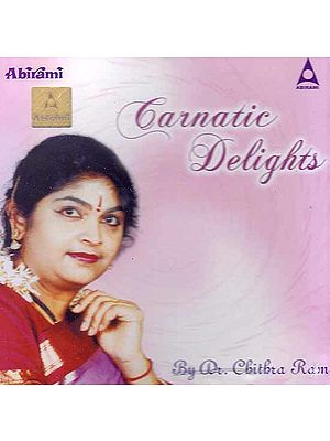 Carnatic Delights (Audio CD)