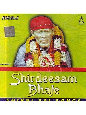 Shirdeesam Bhaje (Audio CD)