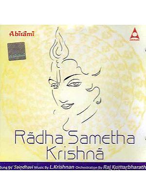 Radha Sametha Krishna (Audio CD)
