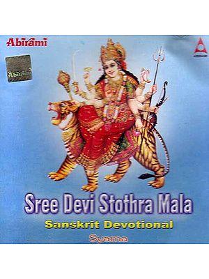 Sree Devi Stothra Mala – Sanskrit Devotional  (Volume 2) (Audio CD)