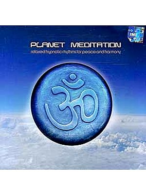 Planet Meditation (Relaxed Hypnotic Rhythms For Peace And Harmony) (Audio CD)