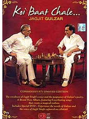 Koi Baat Chale (CD + DVD): The Vividness of Jagjit's Singh Voice and the Poignancy of Gulzar's Poetry