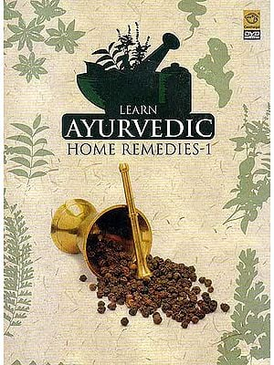 Learn Ayurvedic Home Remedies -1 (DVD)