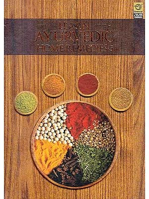 Learn Ayurvedic Home Remedies-3 (DVD)