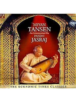 Miyan Tansen As Interpreted by Pandit Jasraj (Booklet Inside) (Audio CD)