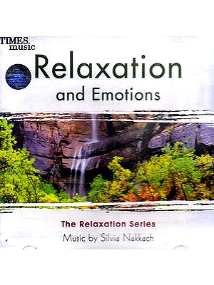 Relaxation and Emotions: The Relaxation Series (Audio CD)
