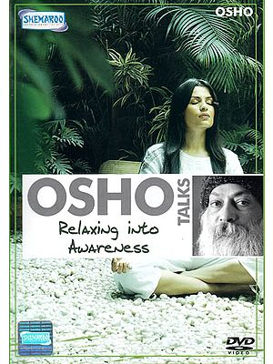Osho Talks: Relaxing Into Awareness (DVD)