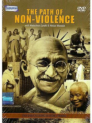 The Path of Non-Violence: With Mahathma Gandhi & Nelson Mandela (DVD)